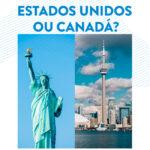 Estados Unidos ou Canadá?